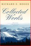 Collected Works, Richard Boggs, 0595450792