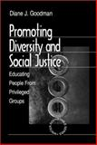 Promoting Diversity and Social Justice Vol. 2 : Educating People from Privileged Groups, Goodman, Diane J., 0761910794