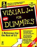 Visual J++ for Dummies, Michael Hyman and Dummies Technical Press Staff, 0764500791