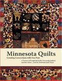 Minnesota Quilts, Gail Bakkom, Jean arlton, 0896580792