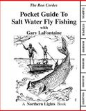 Pocket Guide to Salt Water Fly Fishing, Ron Cordes and Gary LaFontaine, 0971100799