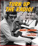 Turn up the Radio!, Harvey Kubernik, 1595800794