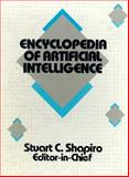Encyclopedia of Artificial Intelligence, Shapiro, Stuart C., 0471520799