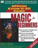Magic for Beginners, Walter B. Gibson, 0883910799