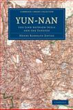 Yün-Nan : The Link Between India and the Yangtze, Davies, Henry Rodolph, 1108010792