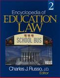 Encyclopedia of Education Law, Russo, Charles J., 1412940796