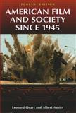 American Film and Society Since 1945, Leonard Quart and Albert Auster, 1440800790