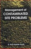 Management of Contaminated Site Problems 9781566700795