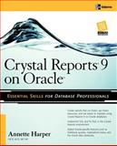 Crystal Reports 9 on Oracle, Harper, Marie Annette, 0072230797