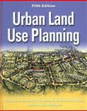 Urban Land Use Planning, Berke, Philip R. and Godschalk, David R., 0252030796
