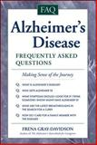 Alzheimer's Disease : Frequently Asked Questions, Gray-Davidson, Frena, 0737300795