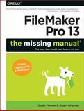FileMaker Pro 13: the Missing Manual, Prosser, Susan and Gripman, Stuart, 1491900792