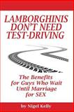 Lamborghinis Don't Need Test-Driving, Nigel Kelly, 1494970791