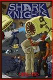 Shark Knights: Dead End, Eric Williams, 1499160798