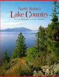 North Idaho's Lake Country, George Wuerthner, 1560370793