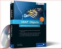 ABAP Objects : ABAP Programming in SAP NetWeaver, Keller, Horst and Krüger, Sascha, 1592290795