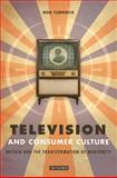 Television and Consumer Culture 9781845110796