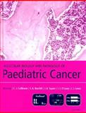 Molecular Biology and Pathology of Paediatric Cancer, , 0192630792