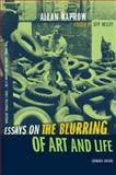 Essays on the Blurring of Art and Life, Allan Kaprow, 0520240790