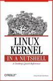 Linux Kernel in a Nutshell, Kroah-Hartman, Greg, 0596100795