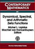 Dynamical, Spectral, and Arithmetic Zeta Functions, Michel L. Lapidus, Machiel van Frankenhuysen, 0821820796