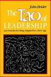The Tao of Leadership : Lao Tzu's Tao Te Ching Adapted for a New Age, Heider, John, 0893340790