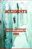 Accidents in North American Mountaineering, 1998, American Alpine Club, 0930410793