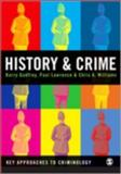 History and Crime, Godfrey, Barry S. and Lawrence, Paul, 1412920795