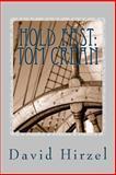Hold Fast: Tom Crean, David Hirzel, 1482530791