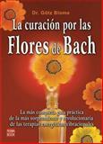La Curacion por las Flores de Bach, Gotz Blome, 8479270799