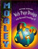 Getting Started : Web Page Design with Microsoft FrontPage 97, Morley, 003025079X