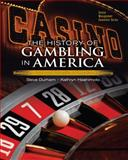 The History of Gambling in America, Hashimoto, Kathryn and Durham, Steve, 0132390795