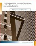 Aligning Modern Business Processes and Legacy Systems : A Component-Based Perspective, Van Den Heuvel, Willem-Jan, 0262220792