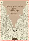 Hebrew Manuscripts of the Middle Ages, Sirat, Colette, 0521770793