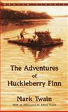 Huckleberry Finn, Mark Twain, 0553210793