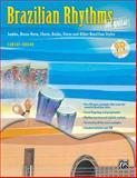 Brazilian Rhythms for Guitar (Samba, Bossa Nova, Choro, Baião, Frevo, and Other Brazilian Styles), Carlos Arana, 075794079X
