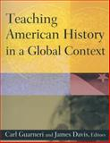 Teaching American History in a Global Context, Davis, Jim, 0765620790