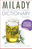 Skin Care and Cosmetic Ingredients Dictionary 4th Edition