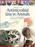 Guide to Antimicrobial Use in Animals, , 1405150793