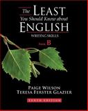 The Least You Should Know about English, Form B, Wilson, Paige L. and Glazier, Teresa Ferster, 1428230793