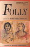 Folly, Maureen Brady, 1558610790