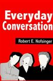 Everyday Conversation, Robert E. Nofsinger, 157766079X
