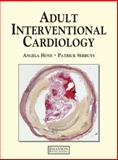 Adult Interventional Cardiology, Hoye, Angela and Serruys, Patrick, 1840760796