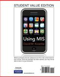 Using MIS, Student Value Edition, Kroenke and Kroenke, David M., 0136100791