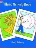 Music Activity Book, Ellen J. McHenry, 0486290794