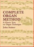Complete Organ Method, John Stainer, 0486430790