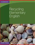 Recycling Elementary English with Key, Clare West, 052114079X