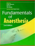 Fundamentals of Anaesthesia, , 052169079X