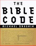 The Bible Code, Michael Drosnin, 0684810794
