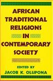 African Traditional Religions in Contemporary Society, , 0892260793